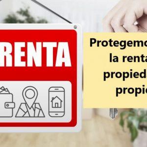 Protege la renta de tu propiedad