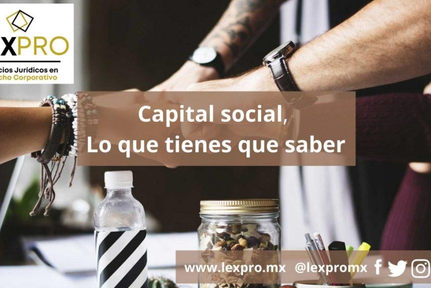 Capital Social. Lo que tienes que saber