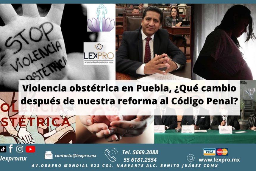 Violencia obstétrica en Puebla, ¿Qué cambio después de nuestra reforma al Código Penal?