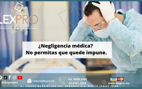 ¿Negligencia médica? No permitas que quede impune.